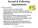 second following appointments