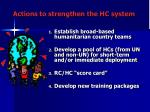 actions to strengthen the hc system