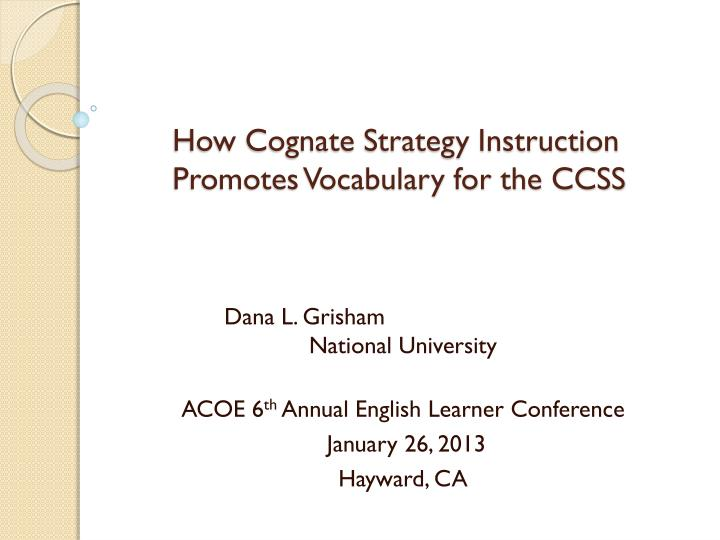 how cognate strategy instruction promotes vocabulary for the ccss n.