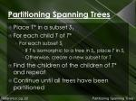 partitioning spanning trees