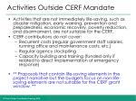 activities outside cerf mandate