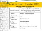 work to date october 2005