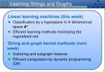 learning strings and graphs