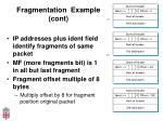 fragmentation example cont