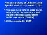 national survey of children with special health care needs 2001