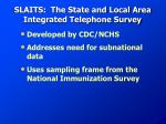 slaits the state and local area integrated telephone survey