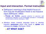 input and interaction formal instruction1