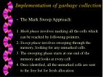 implementation of garbage collection