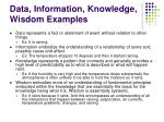 data information knowledge wisdom examples