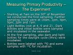 measuring primary productivity the experiment