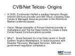 cvb net telcos origins