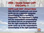 2009 double screen capi ds capi 1