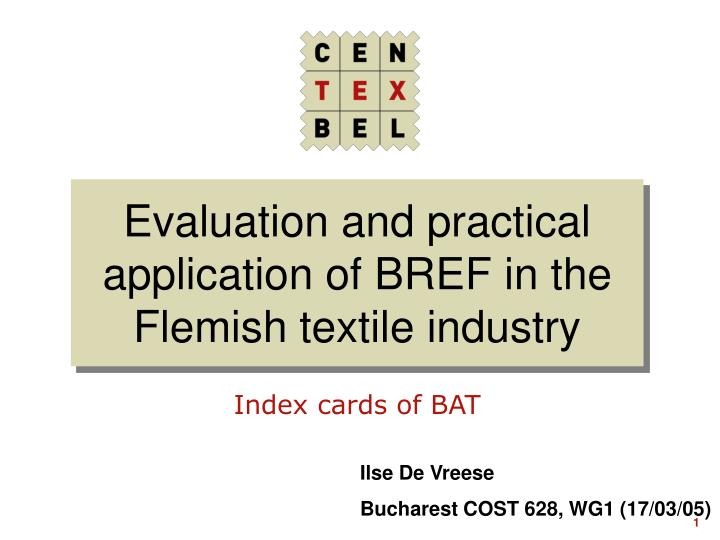 evaluation and practical application of bref in the flemish textile industry n.