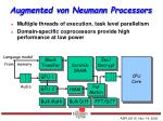 augmented von neumann processors1