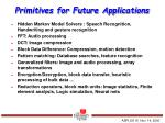 primitives for future applications