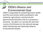 idem s mission and environmental goal