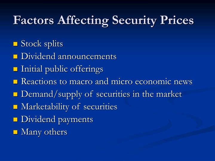 Factors Affecting Security Prices