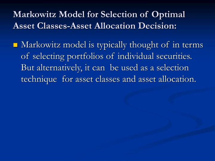 Markowitz Model for Selection of Optimal Asset Classes-Asset Allocation Decision: