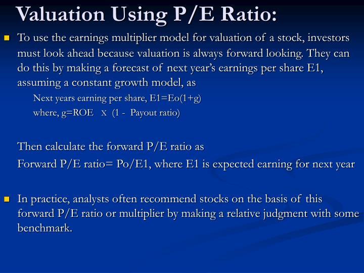 Valuation Using P/E Ratio: