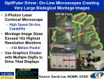 optiputer driver on line microscopes creating very large biological montage images