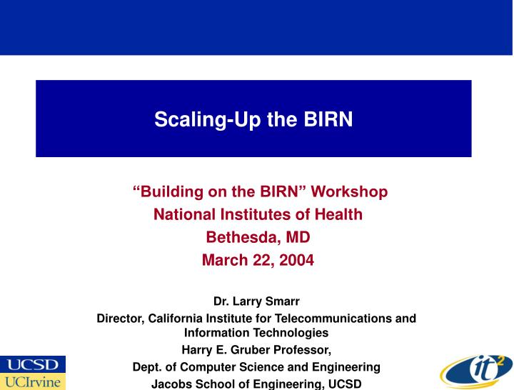 scaling up the birn n.