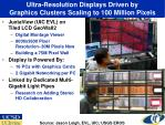 ultra resolution displays driven by graphics clusters scaling to 100 million pixels