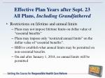 effective plan years after sept 23 all plans including grandfathered