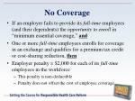 no coverage