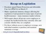 recap on legislation