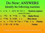 do now answers identify the following reactions