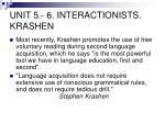 unit 5 6 interactionists krashen2