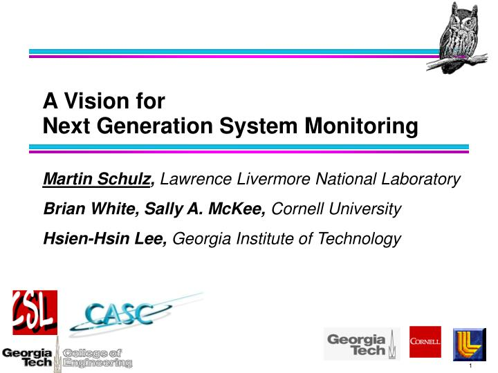 a vision for next generation system monitoring n.