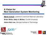 a vision for next generation system monitoring