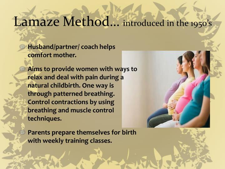 Lamaze Method…