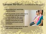 lamaze method introduced in the 1950 s