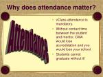 why does attendance matter