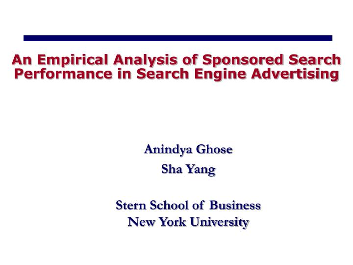 an empirical analysis of sponsored search performance in search engine advertising n.