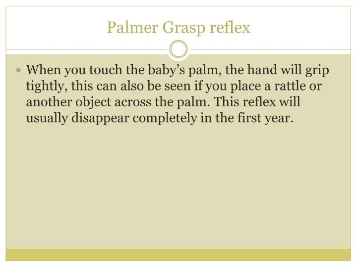 Palmer Grasp reflex