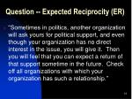 question expected reciprocity er