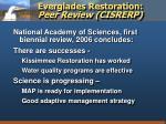 everglades restoration peer review cisrerp