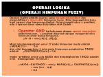 operasi logika operasi himpunan fuzzy