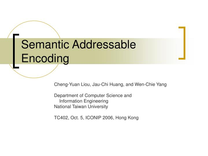 semantic addressable encoding n.