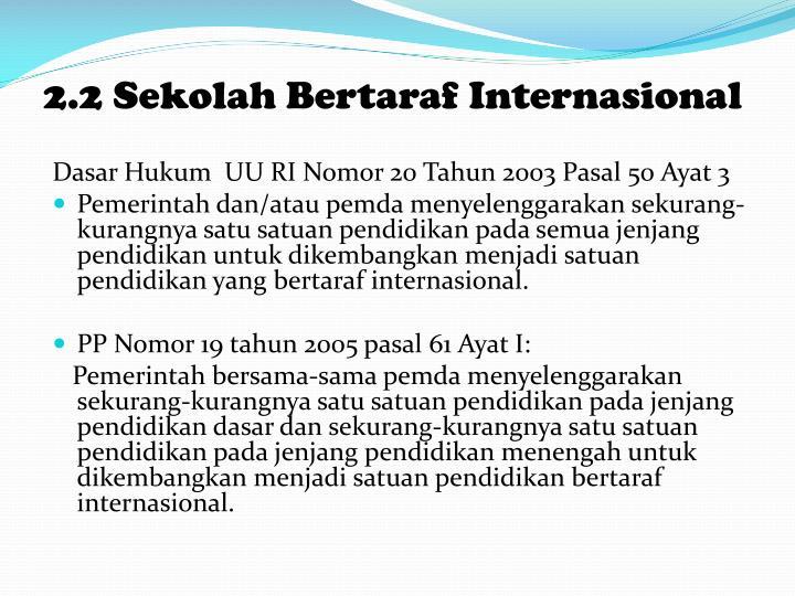 2.2 Sekolah Bertaraf Internasional