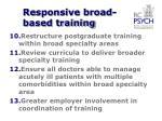 responsive broad based training