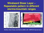 windward shear layer repeatable pattern in different storms mountain ranges