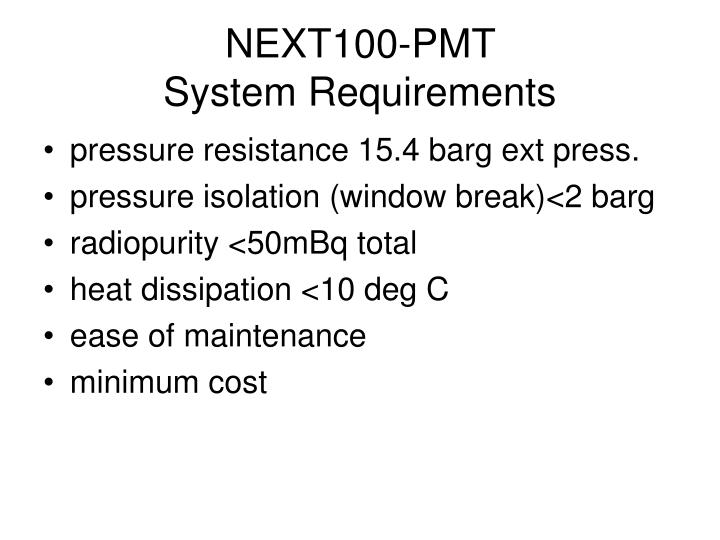 next100 pmt system requirements n.