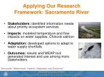 applying our research framework sacramento river