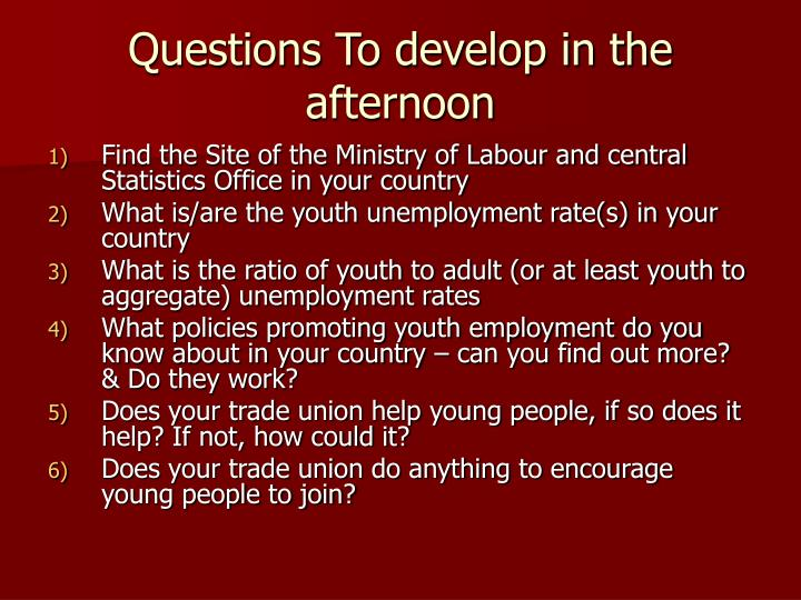 questions to develop in the afternoon n.