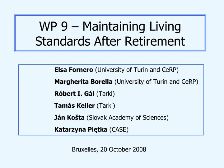 wp 9 maintaining living standards after retirement n.