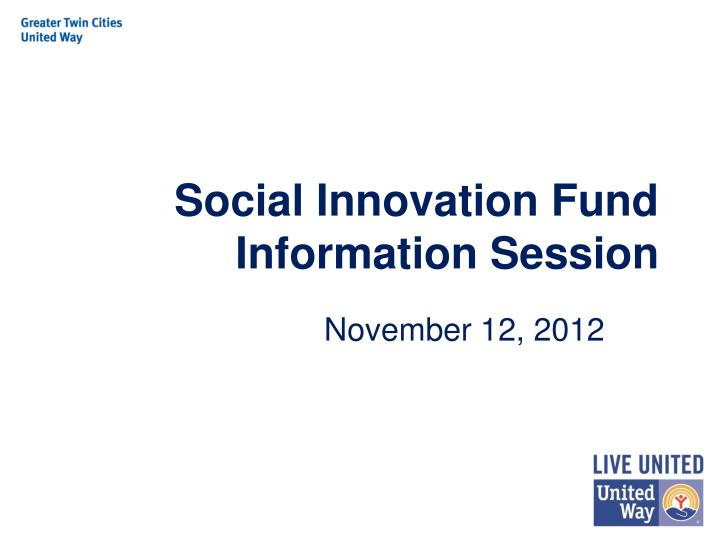 social innovation fund information session n.